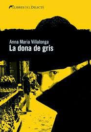 "La meva novel·la ""La dona de gris"""
