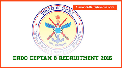 DRDO CEPTAM 8 Recruitment 2016