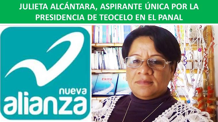 JULIETA ALCÁNTARA, ASPIRANTE ÚNICA POR LA PRESIDENCIA DE TEOCELO EN EL PANAL