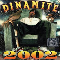 DINAMITE  2002