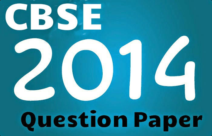 cbse 2014 class 10th question paper