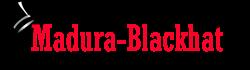 Madura Blackhat