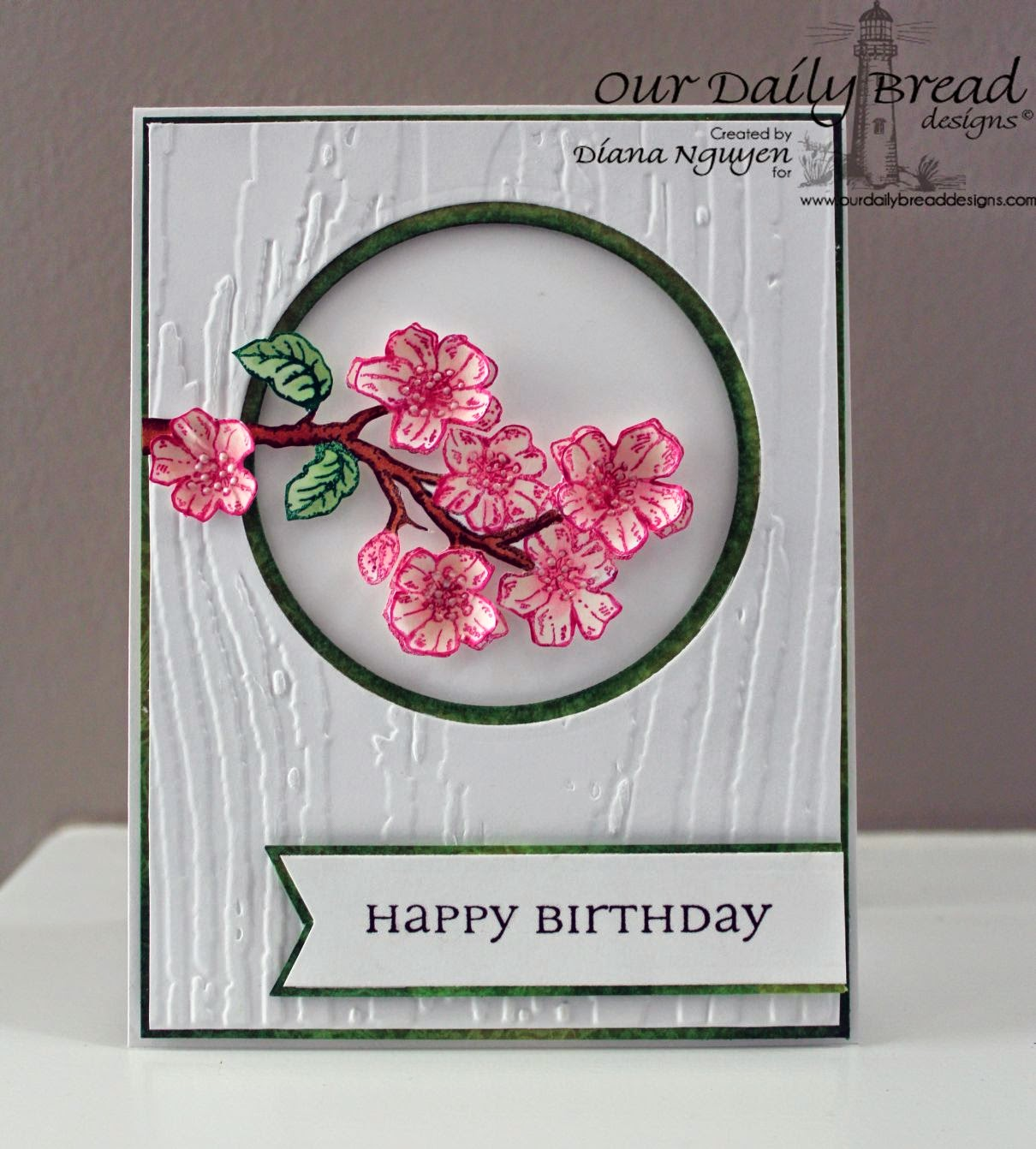 Our Daily Bread Designs, Cherry Blossom, All Occasion Sentiments, Designer-Diana Nguyen