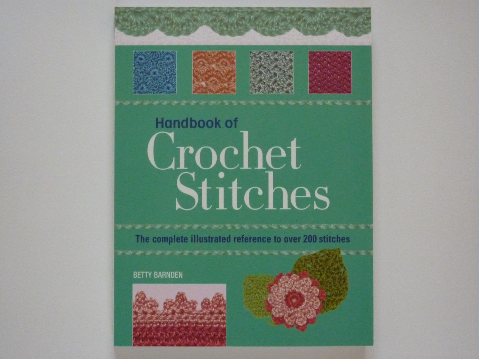 Handmade By Hannah: Book review: Handbook of Crochet Stitches