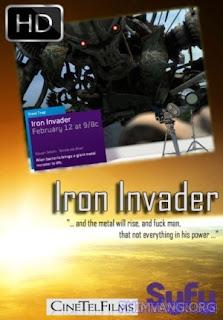 Kẻ Xâm Lược - Iron Invader 2011