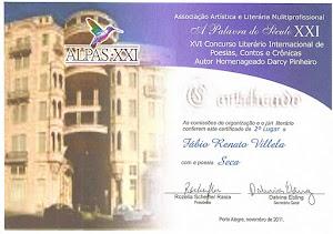 Premio Conquistado no XVI Concurso Internacional de Literatura, Porto Alegre - RS - Novembro 2011