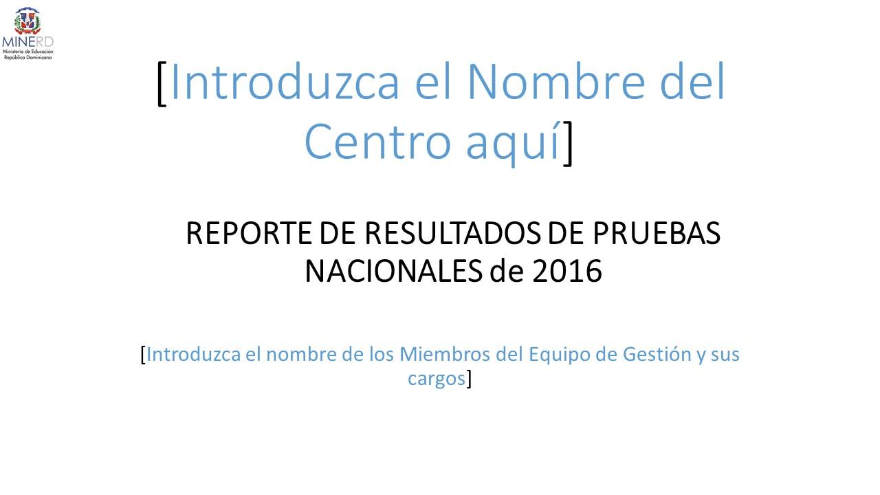 Soporte Técnico del Informe de Pruebas Nacionales - Dirección de ...