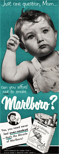 Propaganda de cigarro (Marboro) nos anos 50 fazendo uso de bebê.