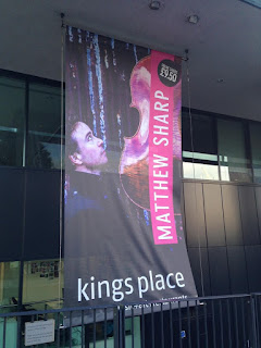 Matthew Sharp - poster at Kings Place