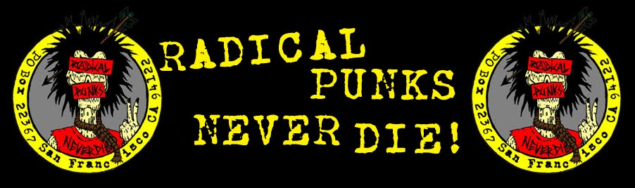 RADICAL PUNKS NEVER DIE!