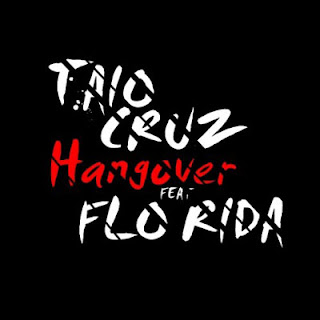 Taio Cruz - Hangover (feat. Flo Rida) Lyrics