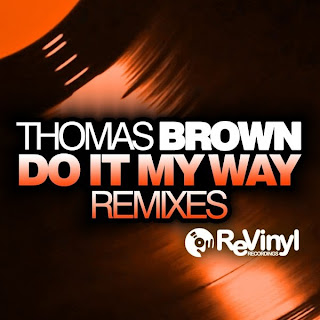 Thomas Brown - Do it my way (Discotizer and JeremA Remixes)