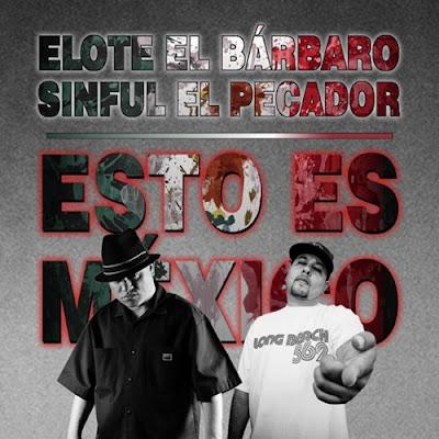 Elote El Bárbaro feat. Sinful El Pecador - Esto Es México (Single) [2015]