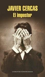 Ranking Semanal. Los diez libros más vendidos. Número 2. El Impostor, de Javier Cercas.
