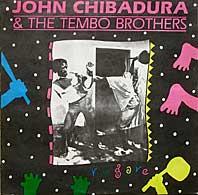 John Chibadura & Tembo Brothers - Emeliah / Mwoyo Yakaipa