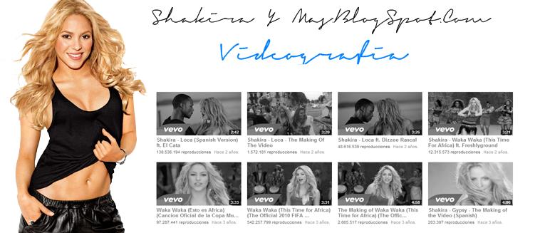 Shakira Y Mas | Videos