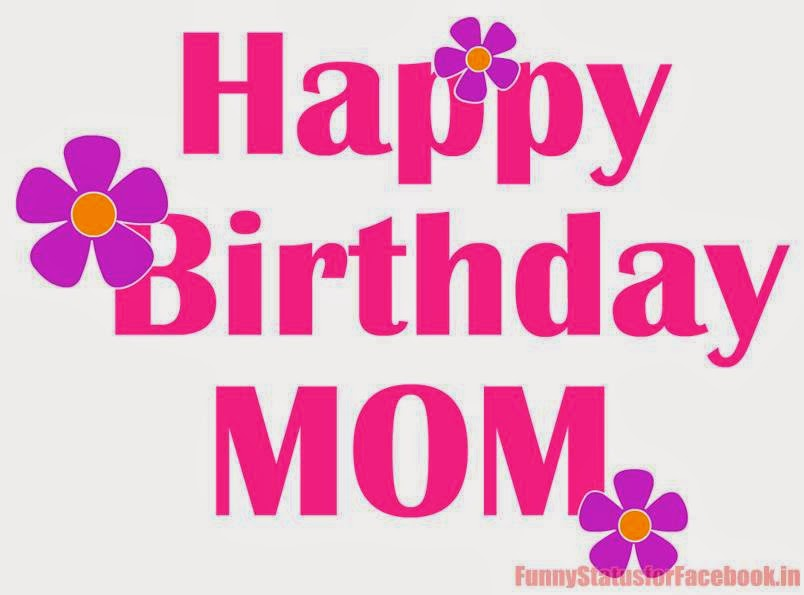 Happy Birthday Mom Quotes For Facebook. QuotesGram