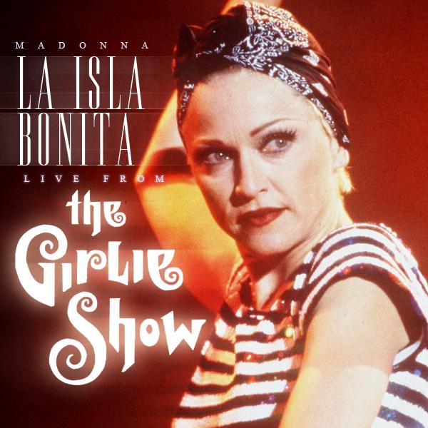[Image: La+Isla+Bonita+The+Girlie+Show+By+@oscarmarqez.jpg]