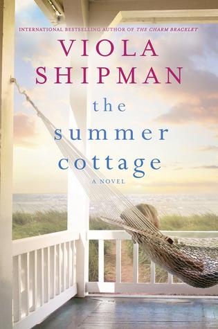 The Summer Cottage by Viola Shipman