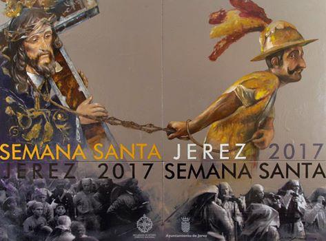 Cartel anunciador de la Semana Santa De Jerez 2017