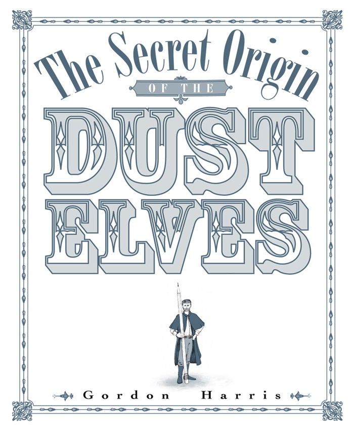 The Secret Origin of the Dust Elves