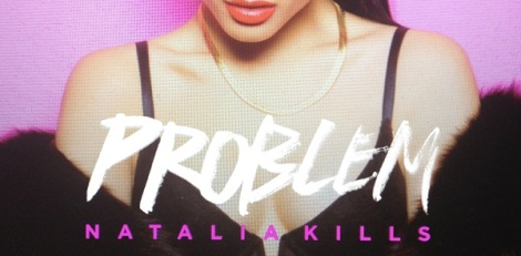 Natalia Kills Problem Artwork