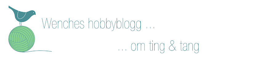 Wenches hobbyblogg...