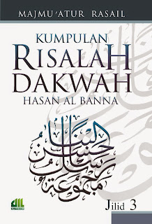 Jual Buku Dakwah Tarbiyah | Risalah Dakwah Hasan Al-Banna Jilid 3