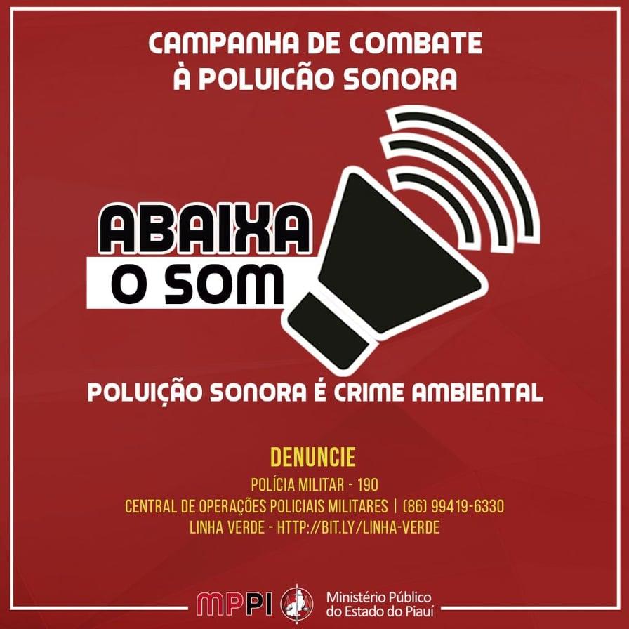 ABAIXA O SOM - Campanha de Combate á Poluição Sonora em Parnaíba