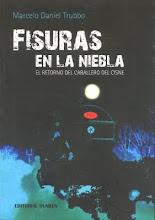 FISURAS EN LA NIEBLA (Novela)