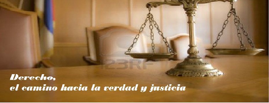 El derecho, el camino hacia la verdad y la justicia