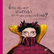 ¿Hay algo más aburrido que ser una princesa rosa???