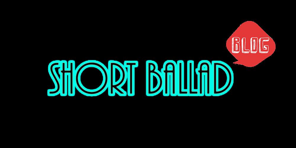 ~ Short Ballad ~