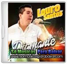 musicas+para+baixar CD Louro Santos – Diamente (2013)