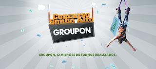 Promoção Sonhe alto com o Groupon