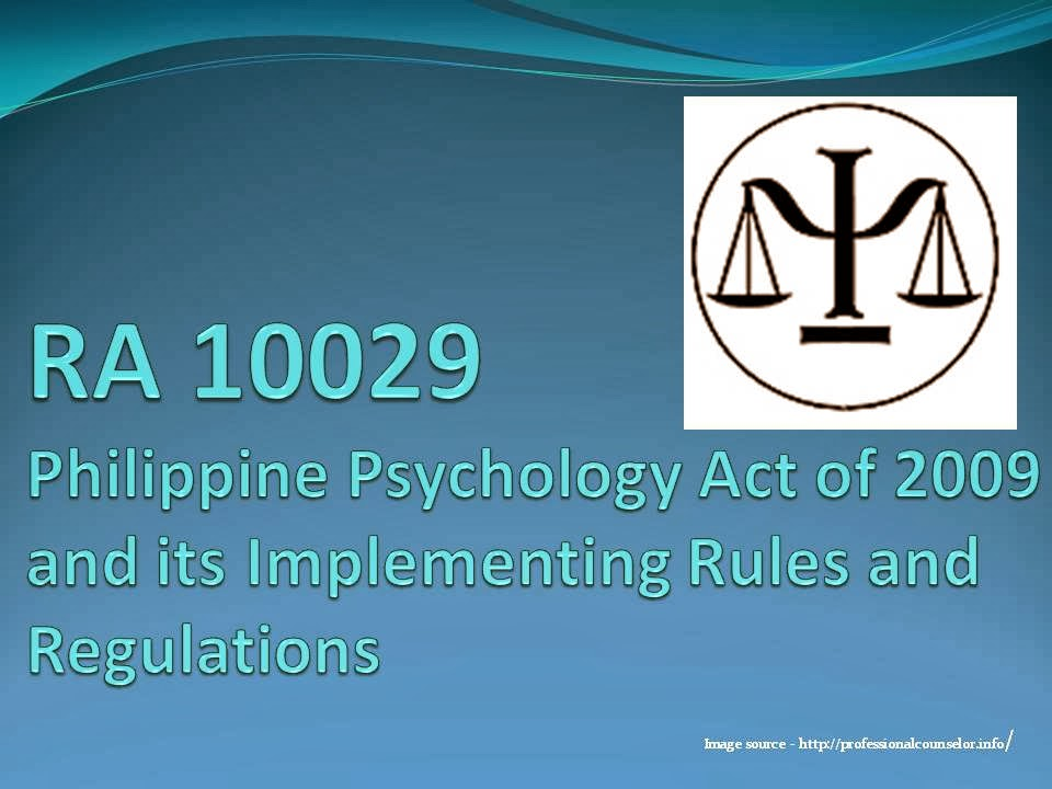RA 10029 Philippine Psychology Act of 2009