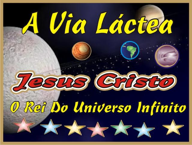 Jesus Cristo Rei do Universo Infinito