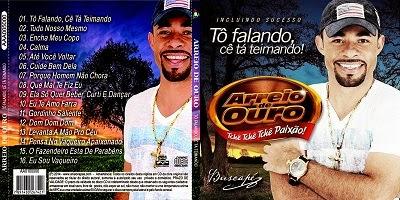Arreio de Ouro Tô Falando, Cê Tá Teimando CD 2014