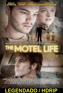 Assistir The Motel Life Legendado 2013