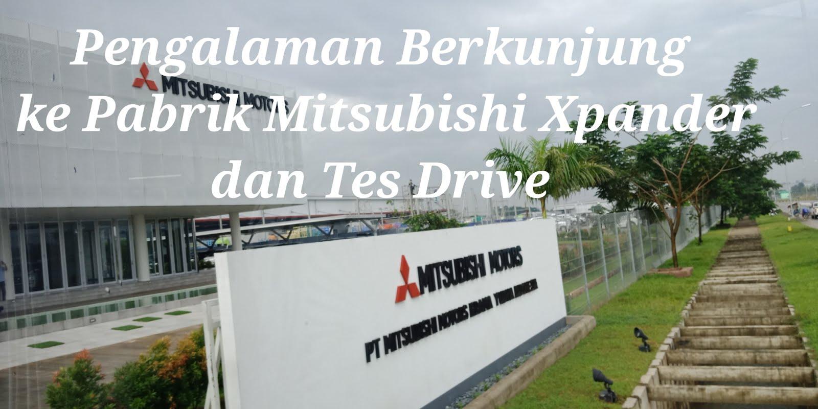 Pemenang Blog Competition Event Plant Visit Mitsubishi
