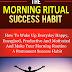 The Morning Ritual Success Habit - Free Kindle Non-Fiction
