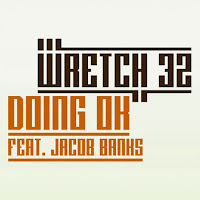 Wretch 32. Doing OK (Feat. Jacob Banks)