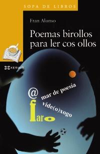 Poemas birollos para ler cos ollos
