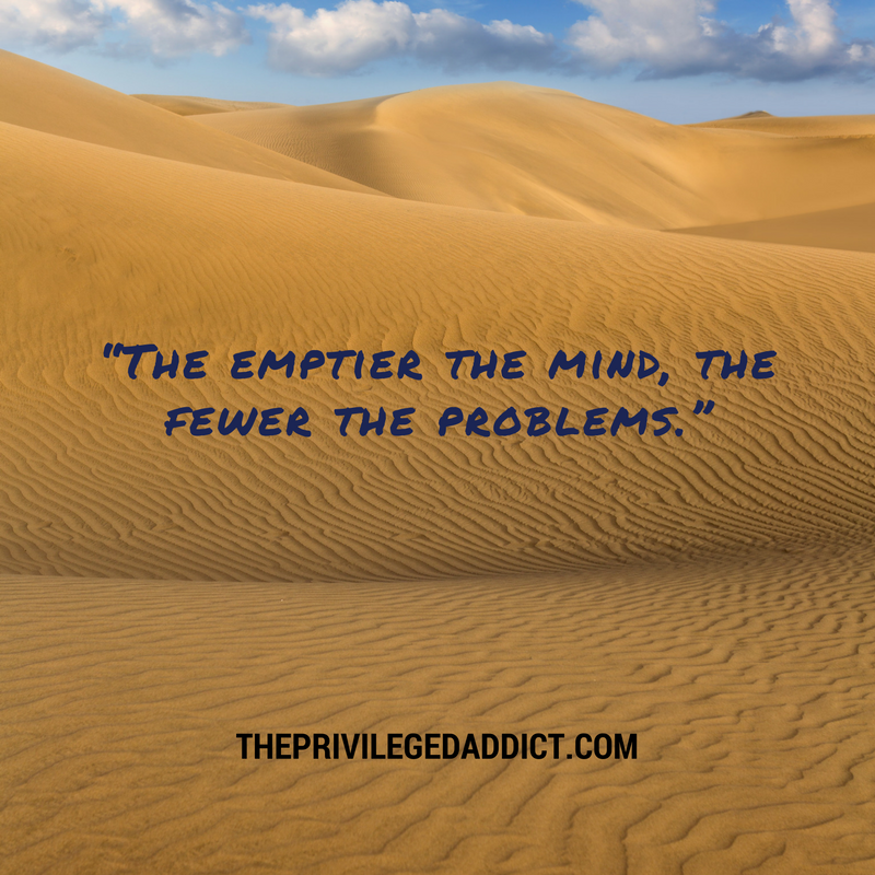 Empty Mind = Fewer Problems