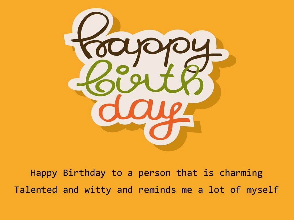 Funny Birthday Sayings For Myself Quotes Quotesgram