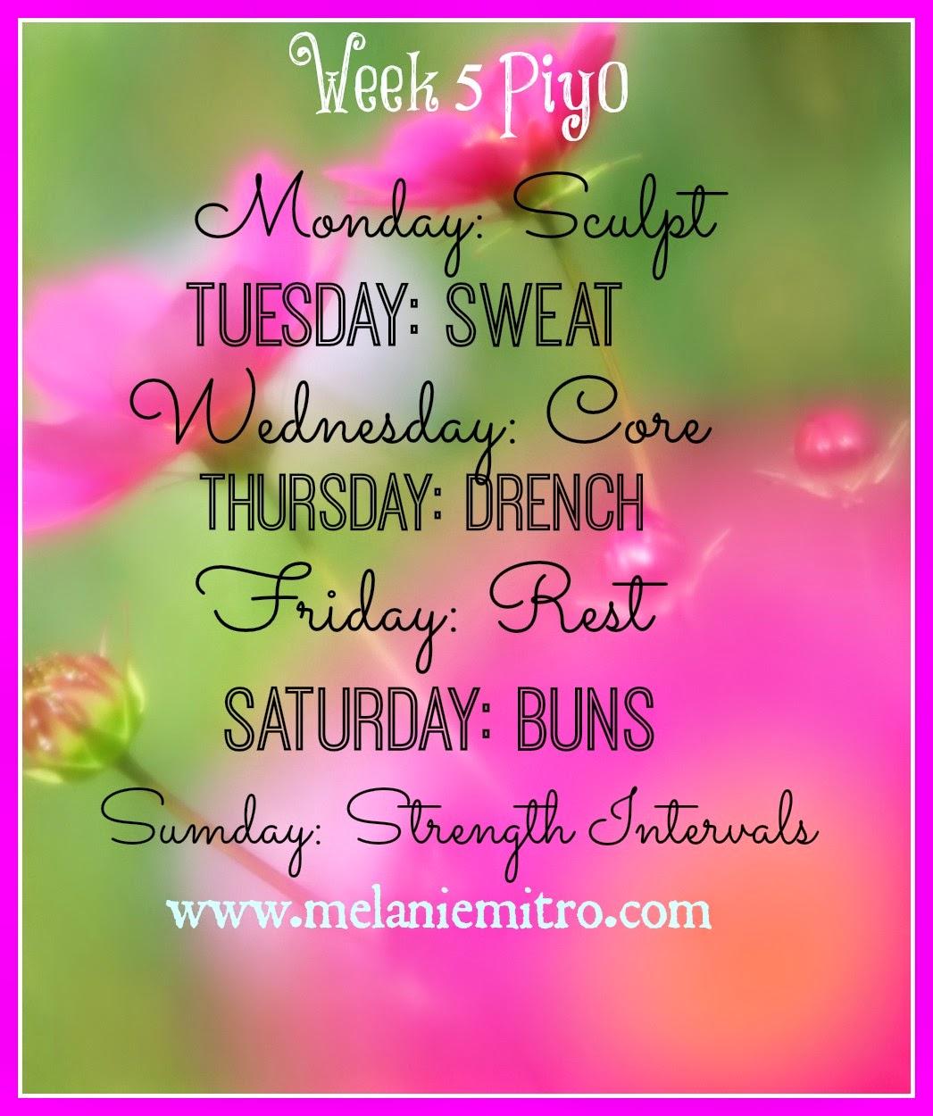 Week 5 Piyo Workout calendar