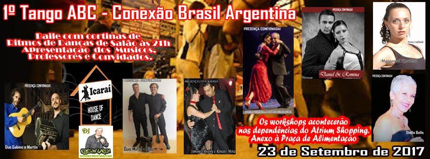 1º Tango ABC Conexão Brasil Argentina... Workshops, apresentações, baile...