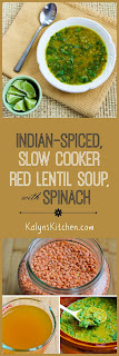 Indian-Spiced Slow Cooker Red Lentil Soup with Spinach and Coconut Milk [found on KalynsKitchen.com]