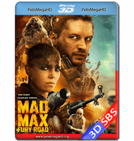 MAD MAX: FURIA EN LA CARRETERA (2015) FULL 1080P 3D SBS HD MKV ESPAÑOL LATINO