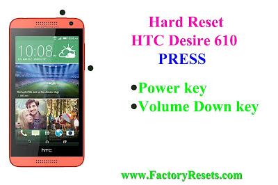 Hard Reset HTC Desire 610